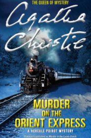 Murder on the Orient Express / Убийство в «Восточном экспрессе» (Английский язык)